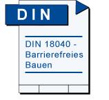 DIN 18040 - Barrierefreies Bauen